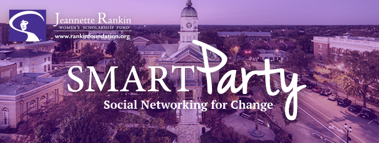 Jeannette Rankin Women's Scholarship Fund Smart Party (ATH)