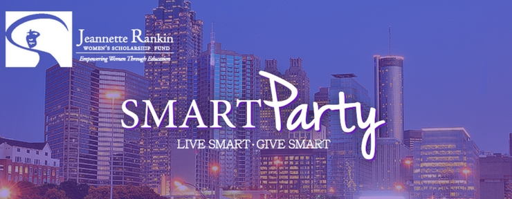 Jeannette Rankin Women's Scholarship Fund Smart Party (ATL)
