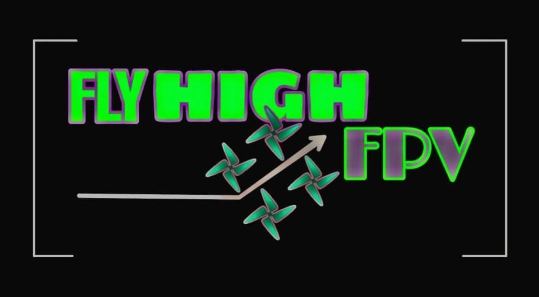 FlyHighFPV Drones